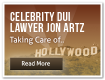 Celebrity DUI Lawyer Lawyer Jon Artz taking care of Hollywood CA